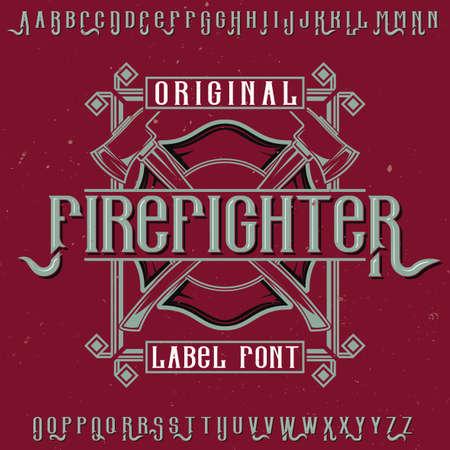 Original label typeface named Firefighter. Good to use in any label design. Ilustração