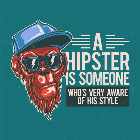 T-shirt or poster design with illustration of hipster monkey.