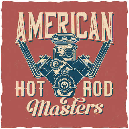 Hot Rod theme t-shirt label design with illustration of powerful engine