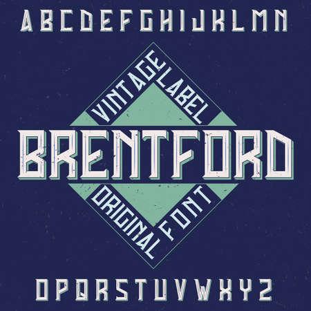 Vintage label typeface named Brentford. Good font to use in any vintage labels  イラスト・ベクター素材