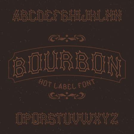 Vintage label typeface named Bourbon. Good font to use in any vintage labels.  イラスト・ベクター素材