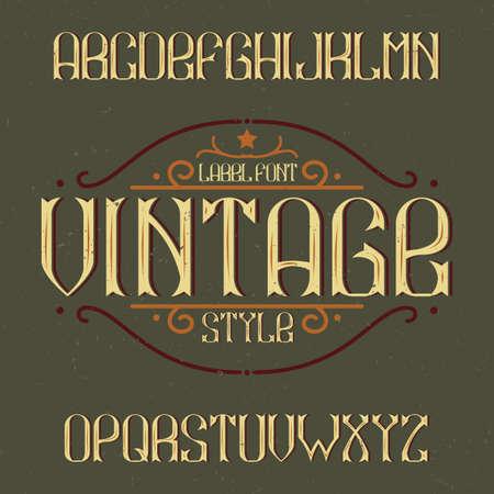 Vintage label typeface named Vintage. Good font to use in any vintage labels or icon. Illustration