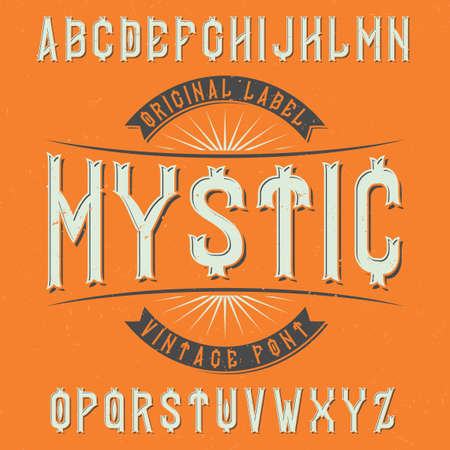 Vintage label typeface named Mystic. Good font to use in any vintage labels.
