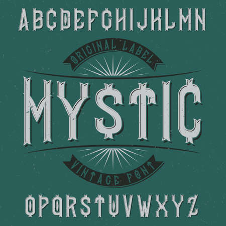 Vintage label typeface named Mystic. Good font to use in any vintage labels or logo. 일러스트