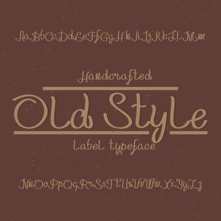 Vintage label typeface named Old Style. Good font to use in any vintage labels or logo.