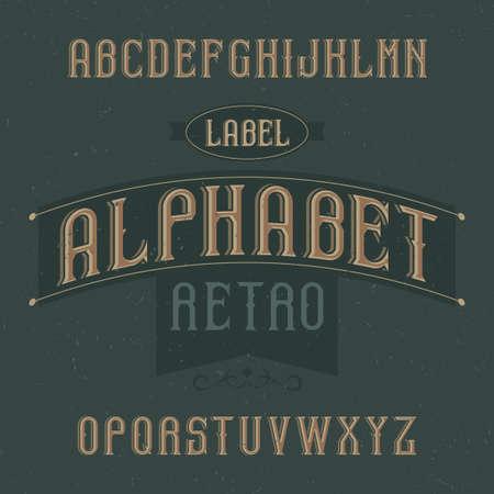 Vintage label typeface named Retro Alphabet. Good font to use in any vintage labels or logo.  イラスト・ベクター素材
