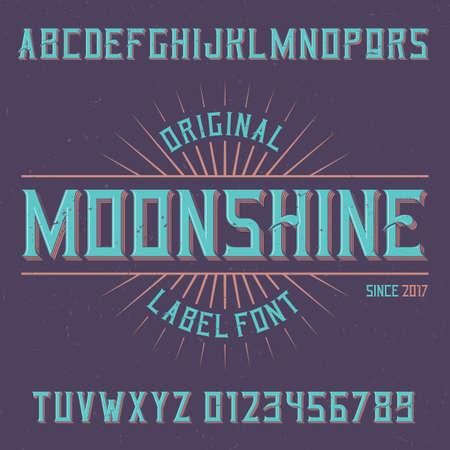 Vintage label typeface named Moonshine. Good font to use in any vintage labels or logo.