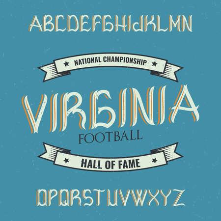 Vintage label typeface named Virginia. Good font to use in any vintage labels or logo.