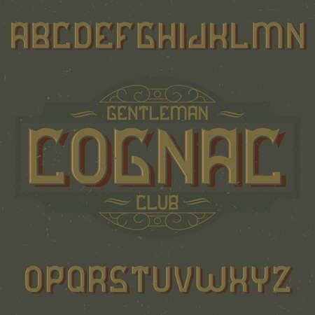 Vintage label typeface named Cognac. Good font to use in any vintage labels or logo. Ilustração