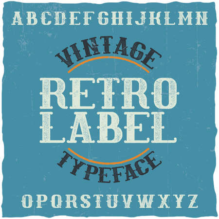 Vintage label typeface named Retro Label. Good font to use in any vintage labels or logo. Vettoriali