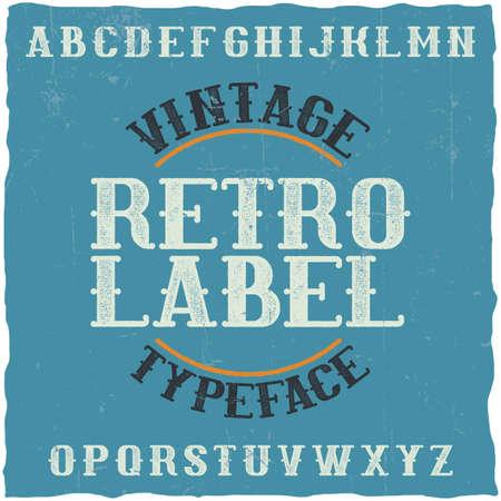Vintage label typeface named Retro Label. Good font to use in any vintage labels or logo. Stock Illustratie