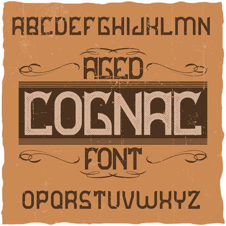 Vintage label typeface named Cognac. Good font to use in any vintage labels or logo. 일러스트