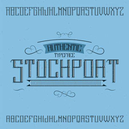 Vintage label typeface named Stockport. Good font to use in any vintage labels or logo.