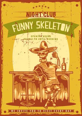 Design poster con illustrazione dello scheletro ubriaco messicano