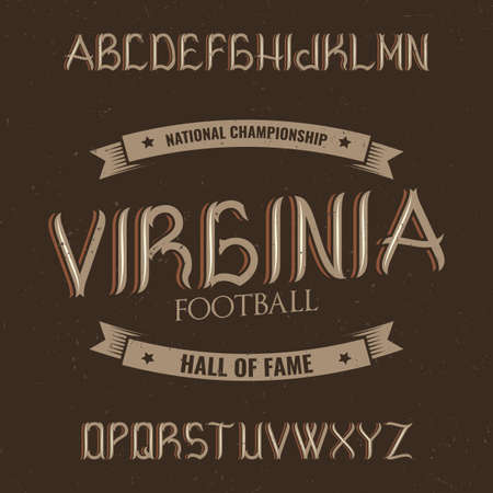 Vintage label typeface named Virginia. Good font to use in any vintage labels or logo.
