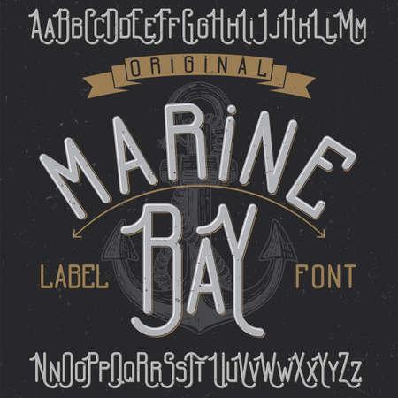 Vintage label typeface named Marine Bay. Good font to use in any vintage labels or logo. Banque d'images - 103246762