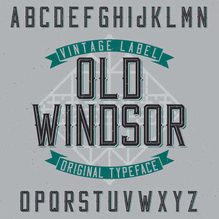 Vintage label typeface named Old Windsor. Good font to use in any vintage labels or logo.