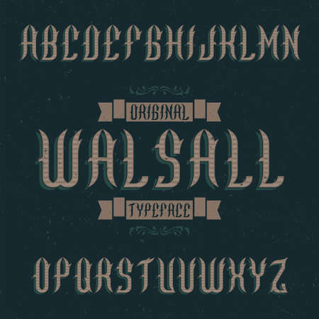 Vintage label typeface named Walsall. Good font to use in any vintage labels or logo.  イラスト・ベクター素材