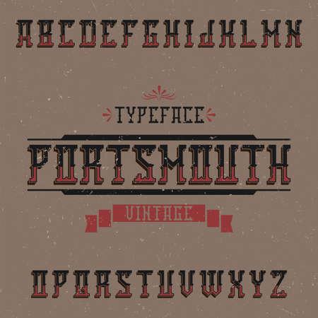 Vintage label typeface named Portsmouth. Good font to use in any vintage labels or logo.