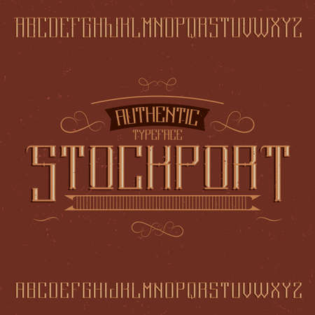 Vintage label typeface named Stockport. Good font to use in any vintage labels or logo.