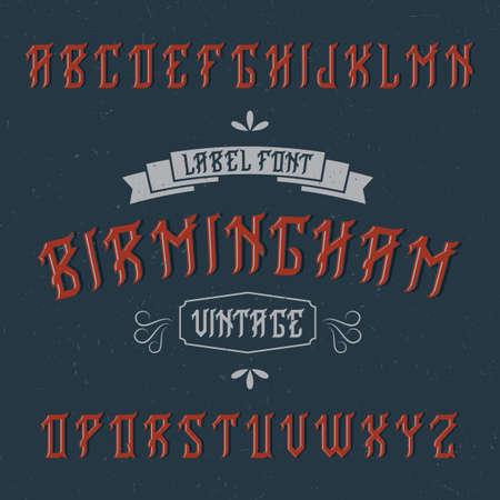 Vintage label typeface named Birmingham. Good font to use in any vintage labels or logo.