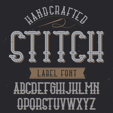 Vintage label typeface named Stitch. Good font to use in any vintage labels or logo.
