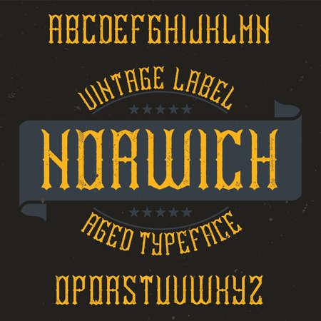 Vintage label typeface named Norwich. Good font to use in any vintage labels or logo. Ilustração