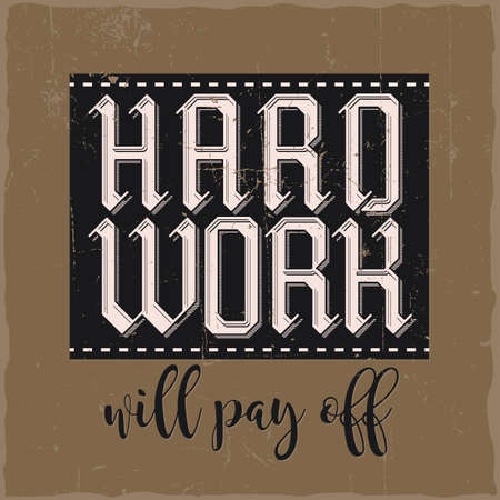 Motivational poster. Hard work will pay off. Inspirational quote design. Ilustração