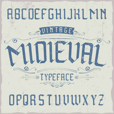 Vintage label typeface named Midieval. Good font to use in any vintage labels or logo.