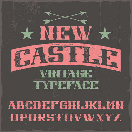 Vintage label typeface named New Castle. Good font to use in any vintage labels  イラスト・ベクター素材