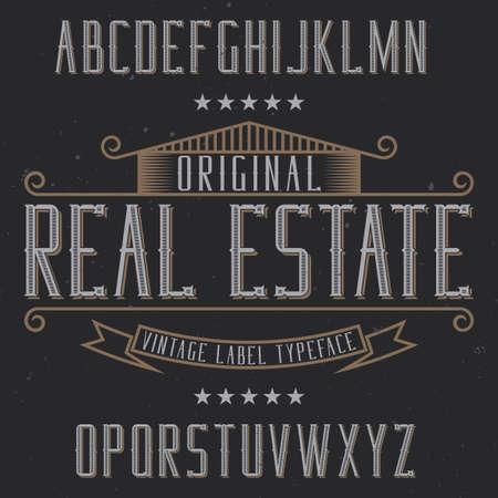 Vintage label typeface named Real Estate. Good font to use in any vintage labels or logo.  イラスト・ベクター素材