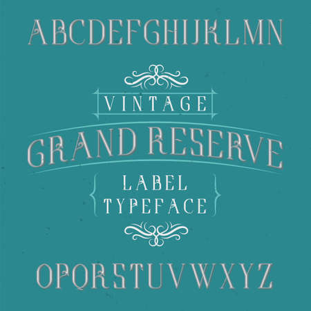 Vintage label typeface named Grand Reserve. Good font to use in any vintage labels or logo.  イラスト・ベクター素材