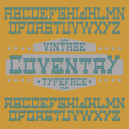 Vintage label typeface named Coventry. Good font to use in any vintage labels or logo.