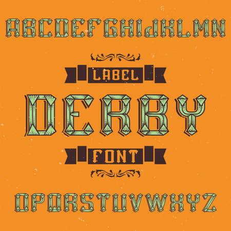 Vintage label typeface named Derby. Good font to use in any vintage labels or logo.  イラスト・ベクター素材