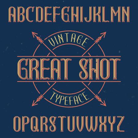 Vintage label typeface named Great Shot. Good font to use in any vintage labels or logo.