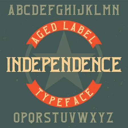 Vintage label typeface named Independence. Good font to use in any vintage labels or logo.