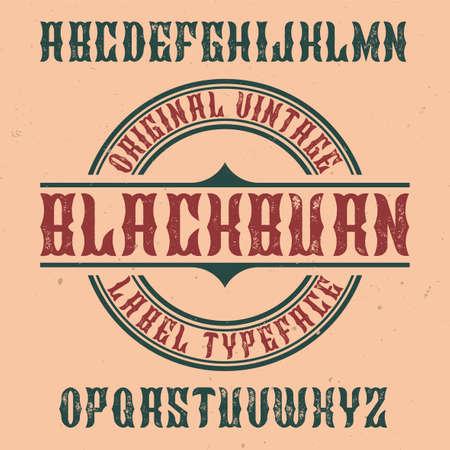 Vintage label typeface named Blackburn. Good font to use in any vintage labels or logo.  イラスト・ベクター素材