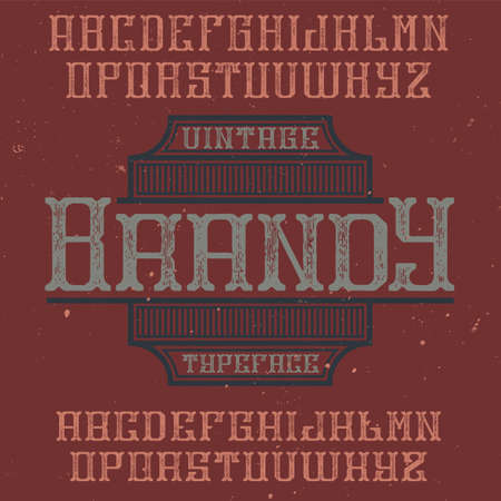 Vintage label typeface named Brandy. Good font to use in any vintage labels or logo.