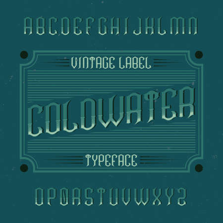 Vintage label typeface named Coldwater. Good font to use in any vintage labels or logo.  イラスト・ベクター素材