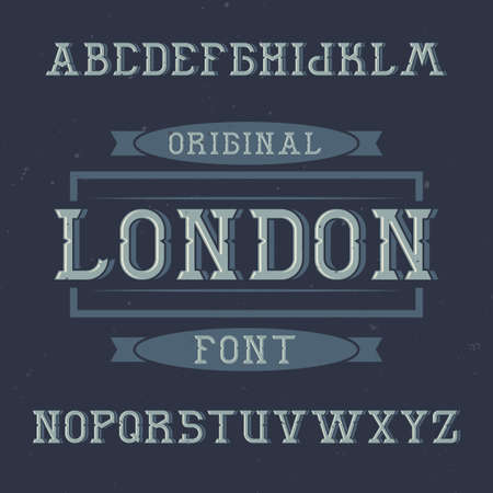 Vintage label typeface named London. Good font to use in any vintage labels or logo.