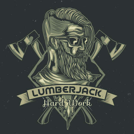 T-shirt or poster design with illustration of lumberjack