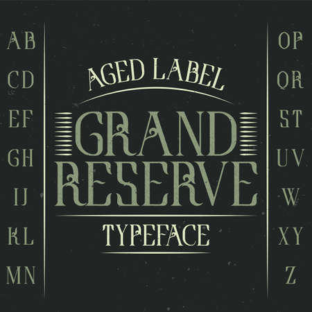 Vintage label typeface named Grand Reserve. Good font to use in any vintage labels or logo.  イラスト・ベクター素材