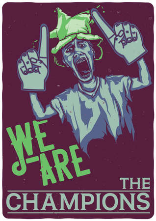 T-shirt or poster design with illustration of footbal fan Illustration