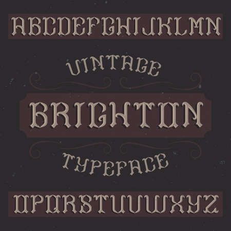 Vintage label typeface named Brighton. Good font to use in any vintage labels or logo.  イラスト・ベクター素材