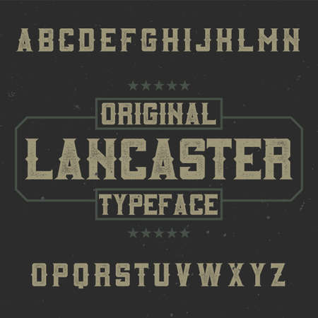 Vintage label typeface named Lancaster. Good font to use in any vintage labels or logo.