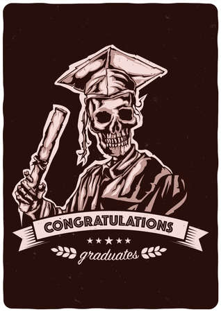 T-shirt or poster design with illustraion of graduation of skeleton