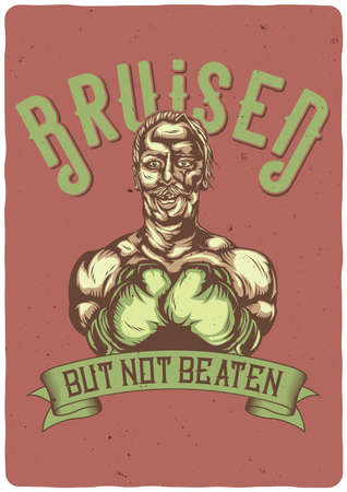 T-shirt or poster design with illustration of bruiced boxer