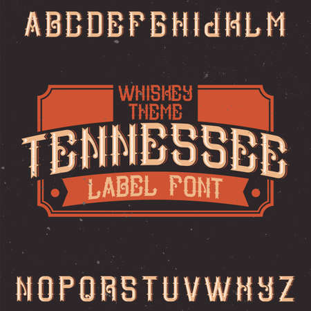 Vintage label font named Tennessee. Good to use in any creative labels.