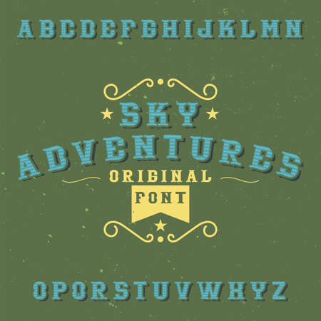 Vintage label font named Sky Adventures. Good to use in any creative labels.