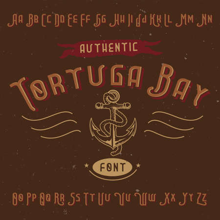 Vintage label font named Tortuga Bay. Good to use in any creative labels.